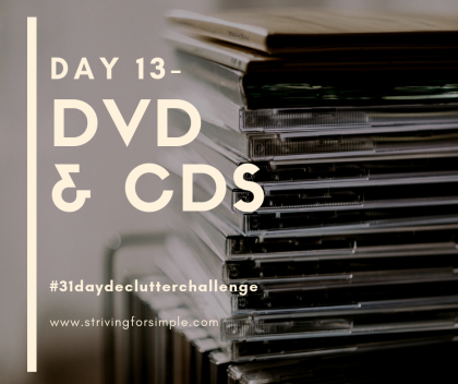 title image for declutter challenge. day 13- dvds and cds